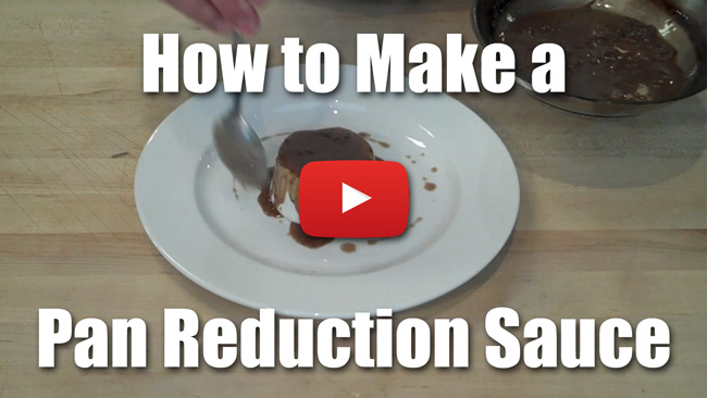 How to Make a Pan Reduction Sauce