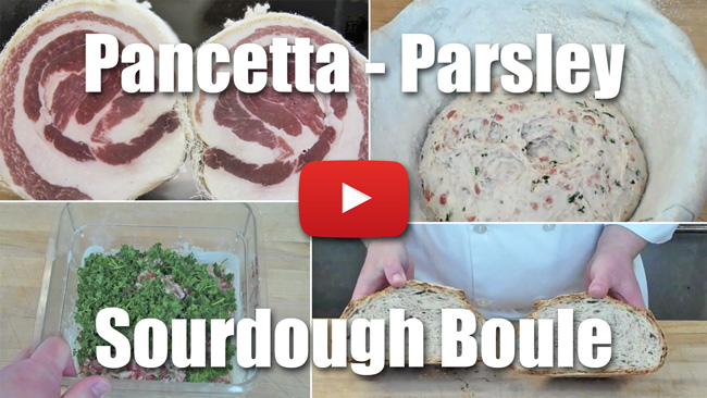 Pancetta Parsley Sourdough Boule - Video Recipe