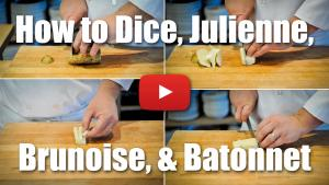 This video will teach you how to dice, julienne, brunoise and batonnet.