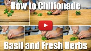 How to Chiffonade Basil and Other Fresh Herbs - Culinary Knife Skills Video