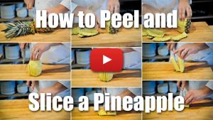 How to Peel and Slice a Pineapple - Video Technique