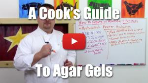 How to Make and Use Agar Gels - A Cooks Guide - Video Lecture