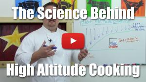 The Science of High Altitude Cooking - Video Lecture