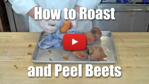 How to Peel and Roast Beets - Video Demonstration