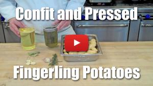 Oil Poached and Pressed Fingerling Potatoes - Video Recipe