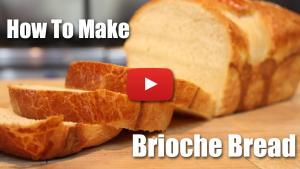 How to Make a Loaf of Brioche Bread - Video Recipe
