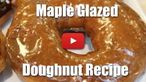 Maple Glazed Doughnut - Video Recipe