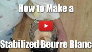 How to Make a Stabilized Beurre Blanc Using Xanthan Gum - Video Technique