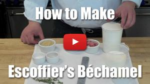 How to Make Escoffier's Bechamel Sauce - Video Technique